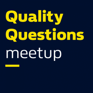 Quality Questions meetup