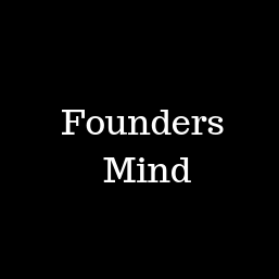 Founders Mind
