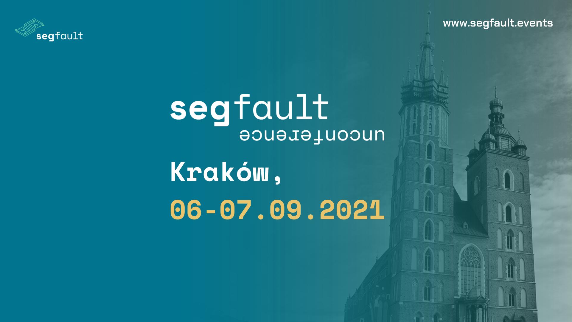 segfault-unconference-krakow-2021