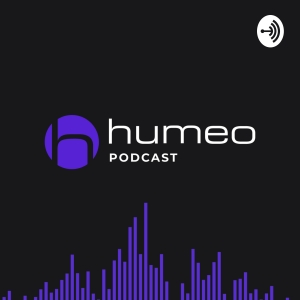 Humeo Podcast